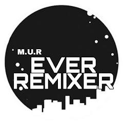 Ever Remixer
