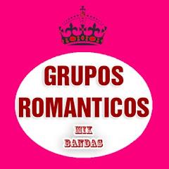 Grupos Romanticos