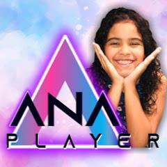 Ana Player