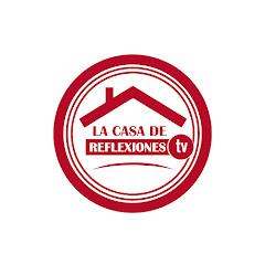 La Casa De Reflexiones TV