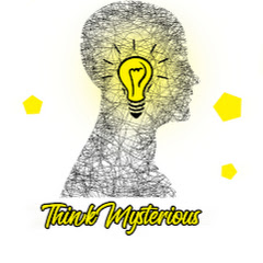 Think Mysterious
