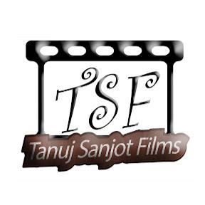 Tanuj Sanjot Films