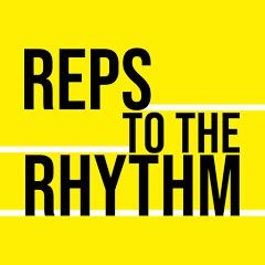 Reps to the Rhythm