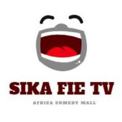 SIKA FIE TV