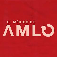 El México De AMLO