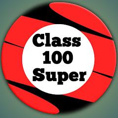 Class Super 100