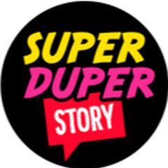 Super Duper Story