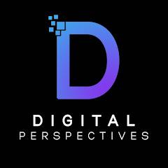 Digital Perspectives