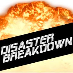 Disaster Breakdown