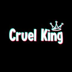Cruel King