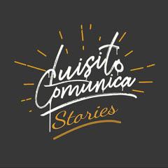 Luisito Comunica Stories