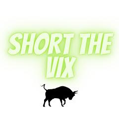 Short The Vix
