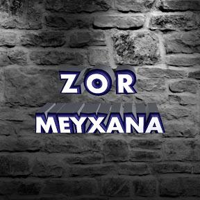Zor Meyxana