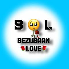 Bezubaan Love