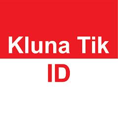 Kluna Tik ID