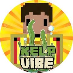 kelp vibe