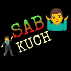 SAB KUCH
