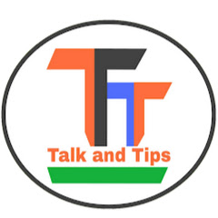 Talk and Tips
