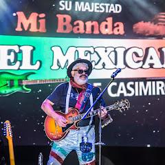 Su Majestad Mi Banda el Mexicano de Casimiro