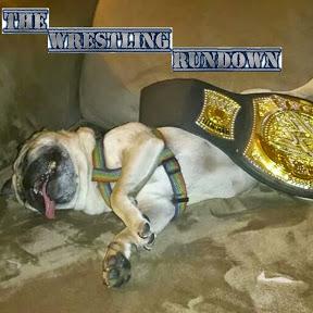 The Wrestling Rundown