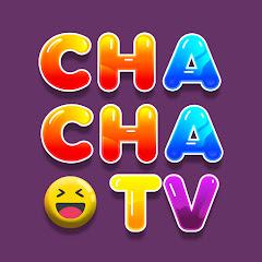CHA CHA TV