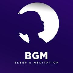 Sleep & Meditation BGM