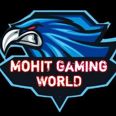 MohiT GaminG WorlD