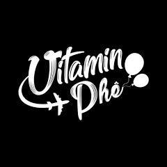 Vitamin Phê
