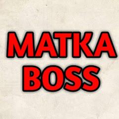 MATKA BOSS