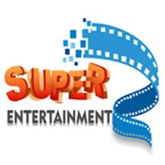 Super Entertainment