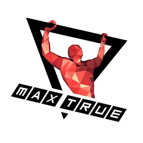 Max True