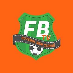 FB TV - Futebol sem clichê