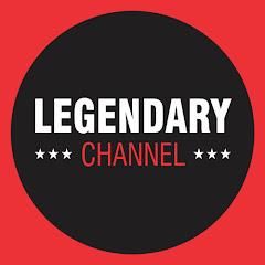 Legendary Channel