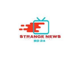 Strange News bd 24