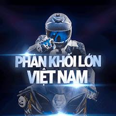 Phân Khối Lớn Việt Nam
