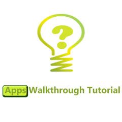 Apps Walkthrough Tutorial