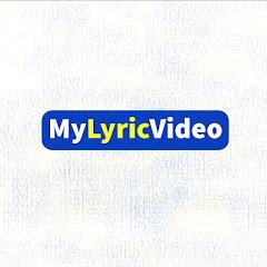 My Lyric Video