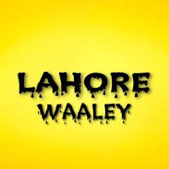 LAHORE WAALEY