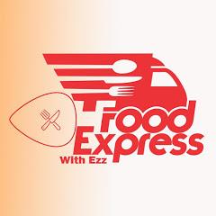 Food Express With EZZ - فود اكسبرس
