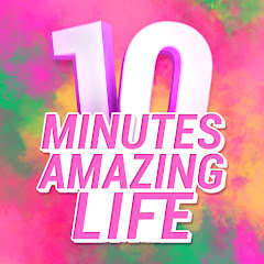 10-Minutes Amazing Life