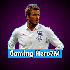 Gaming Hero7M