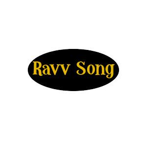 Ravv Song
