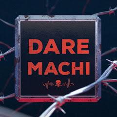 Dare Machi