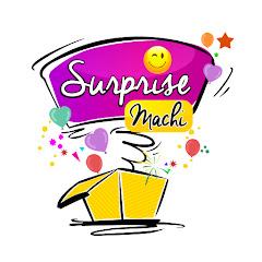Surprise Machi