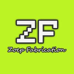 Zoep Fabrication《ぞえぴ》