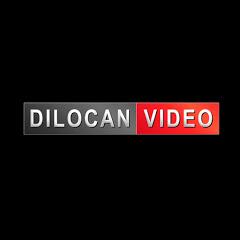 Dilocan Video
