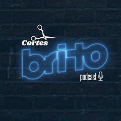Brito Podcast - Cortes