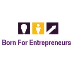 Born For Entrepreneurs