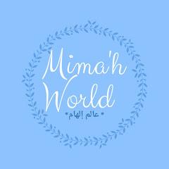 Mima'h world شوية من كلشي