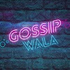 Gossip Wala